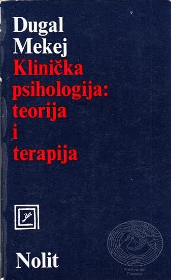 Klinička psihologija: teorija i terapija Dugal Mekej