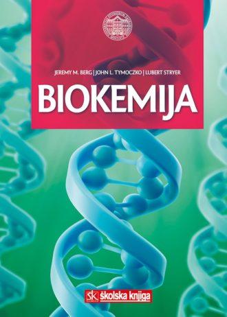 Biokemija Jeremy M. Berg, John L. Tymoczko, Lubert Stryer