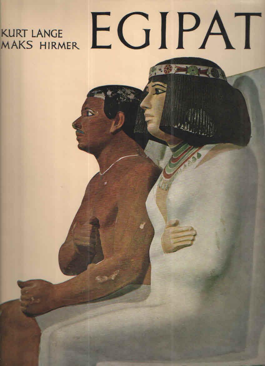 Kurt Lange i Maks Hirmer  - Egipat
