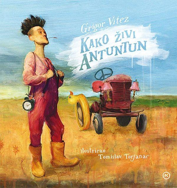 Grigor Vitez - Kako živi Antuntun