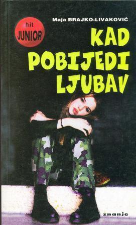 Brajko-Livaković Maja - Kad pobijedi ljubav