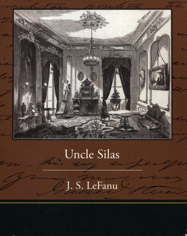 LeFanu J. S. - Uncle Silas