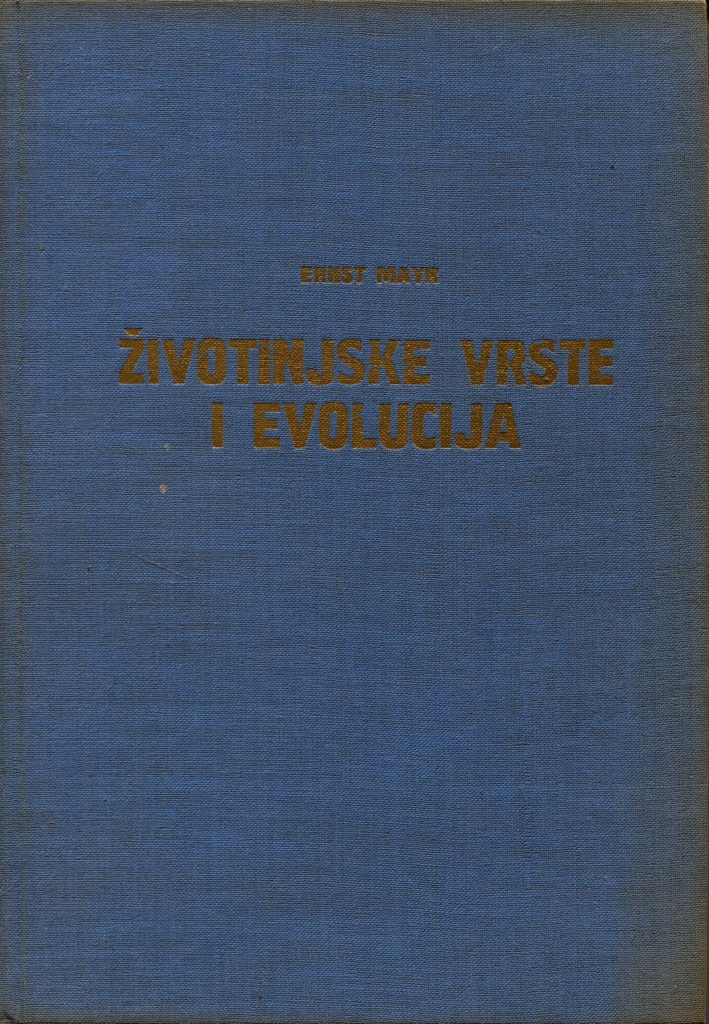Ernst Mayr - Životinjske vrste i evolucija