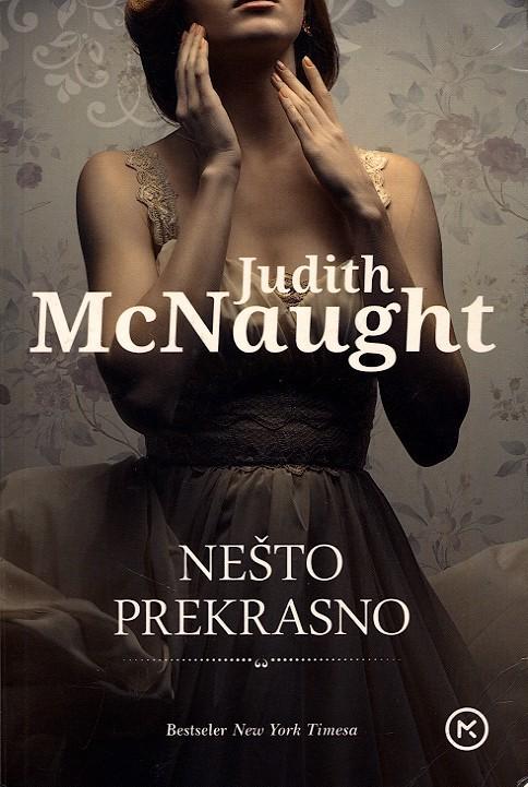Judith McNaught - Nešto prekrasno