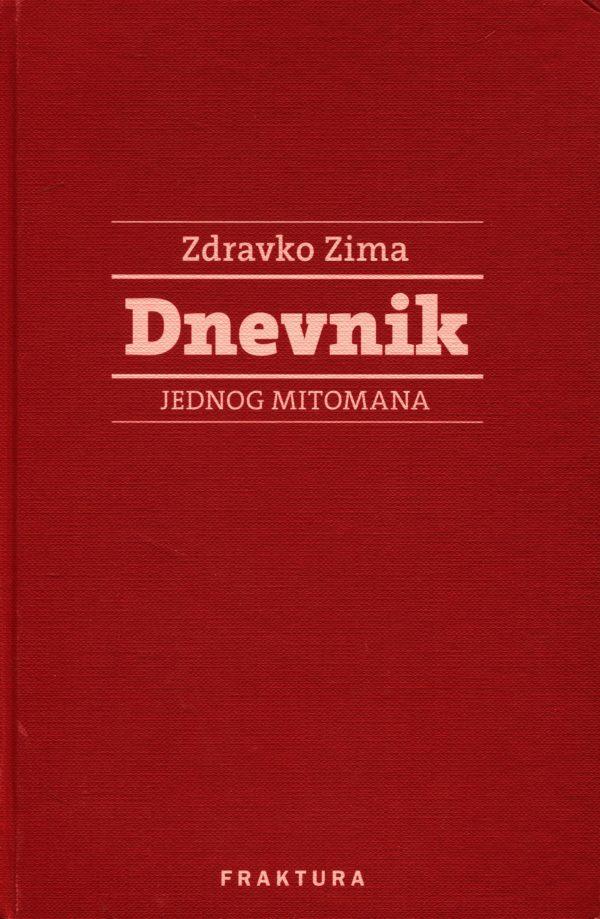 Dnevnik jednog mitomana Zdravko Zima