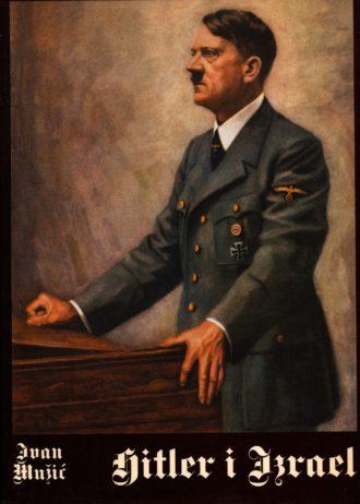 Hitler i Izrael Ivan Mužić