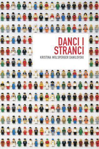 Danci i stranci Kristina Wolsperger Danilovski