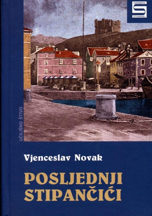 Novak Vjenceslav - Posljednji Stipančići
