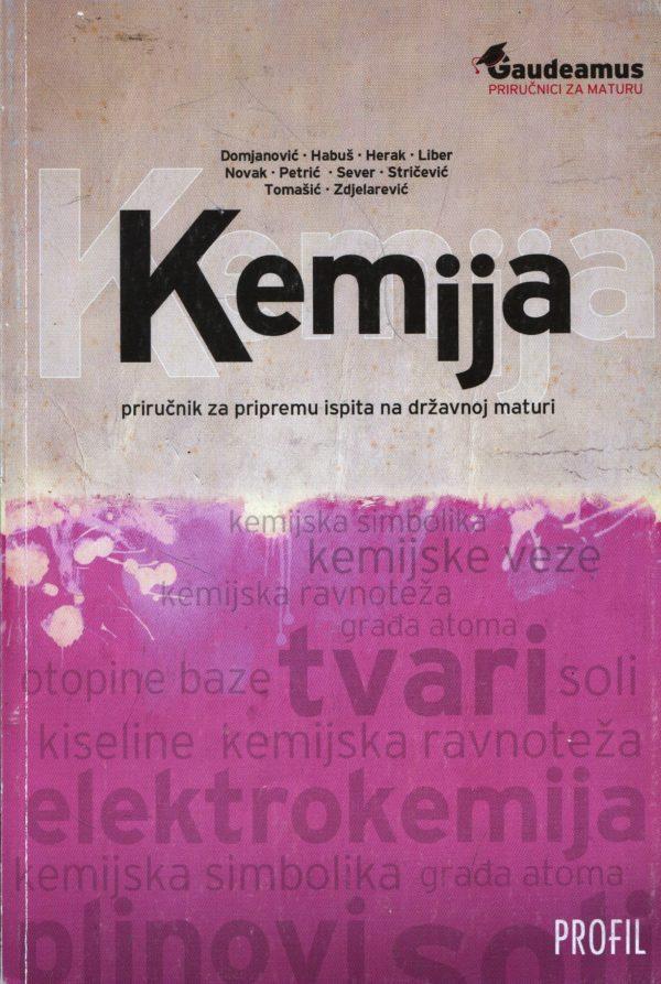 Domjanović, Habuš, Herak, Liber, Novak i dr. - Kemija: priručnik za pripremu ispita na državnoj maturi