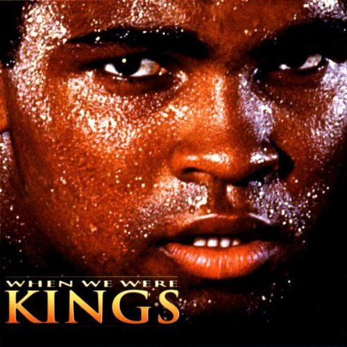 When We Were Kings (Original Motion Picture Soundtrack) Fugees, BB King, James Brown