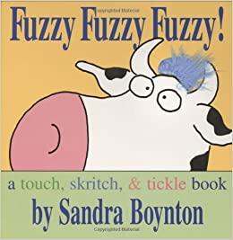 Sandra Boynton - Fuzzy fuzzy fuzzy!