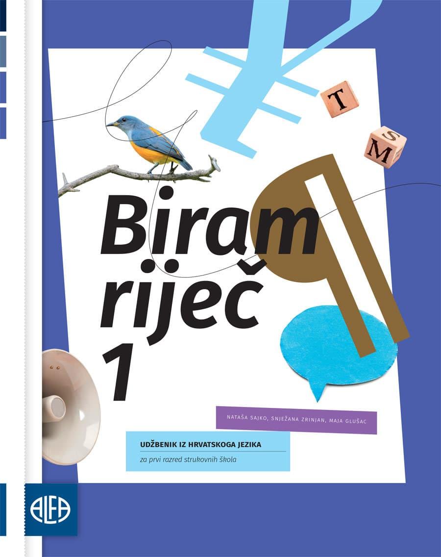 BIRAM RIJEČ 1 - Udžbenik iz hrvatskoga jezika