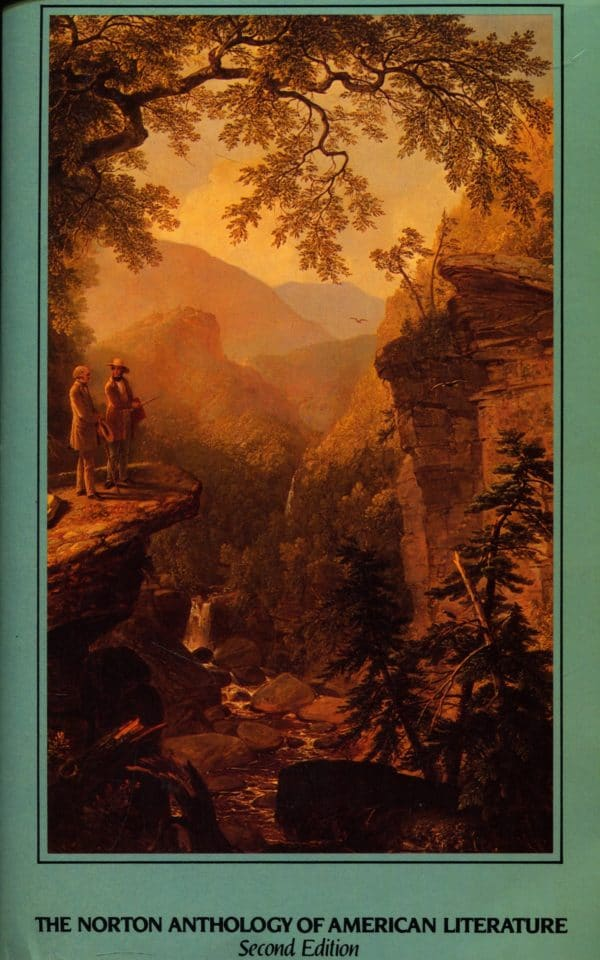 Baym, Gottesman, Holland, Kalstone, Murphy, Parker, Pritchard - The norton anthology of American literature