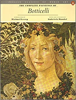 Gabriele Mandel - The Complete Pai ntings of Boticelli