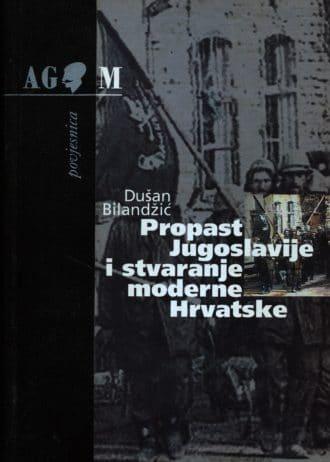 Dušan Bilandžić - Propast Jugoslavije i stvaranje moderne Hrvatske