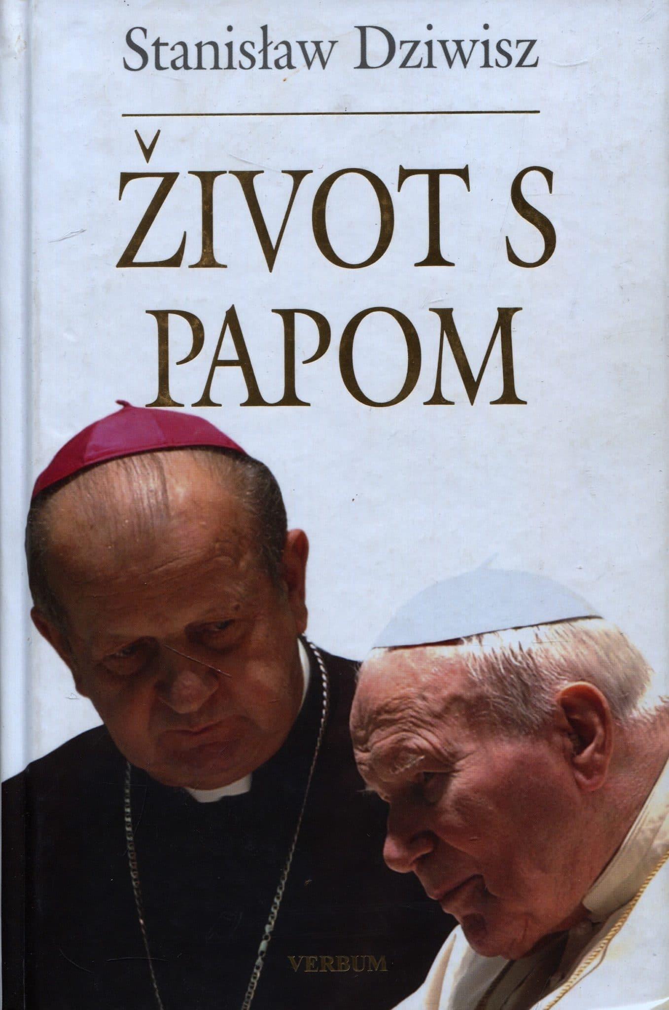 Stanislaw Dziwisz - Život s papom