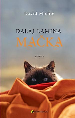 Michie David - Dalaj lamina mačka