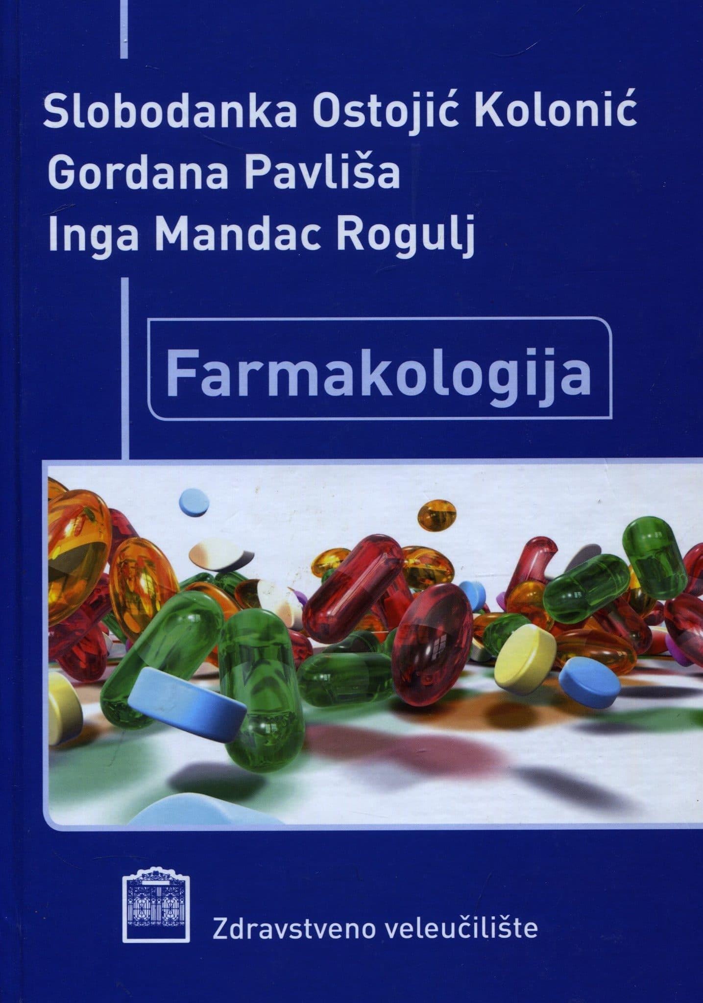 Slobodanka Ostojić Kolonić, Gordana Pavliša, Inga Mandac Rogulj - Farmakologija