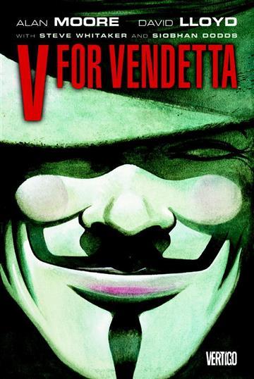 V for Vendetta Alan Moore, David Lloyd