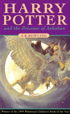 Harry Potter and the Prisoner of Azkaban Rowling J. K.