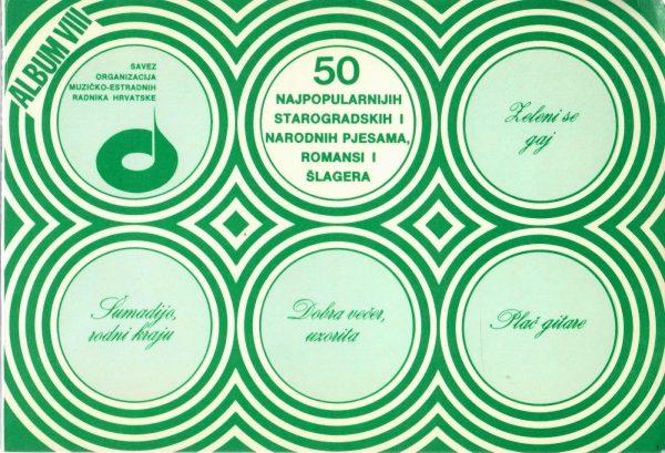 Krešimir Filipčić - 50 najpopularnijih starogradskih i narodnih pjesama, romansi i šlagera (album VIII)