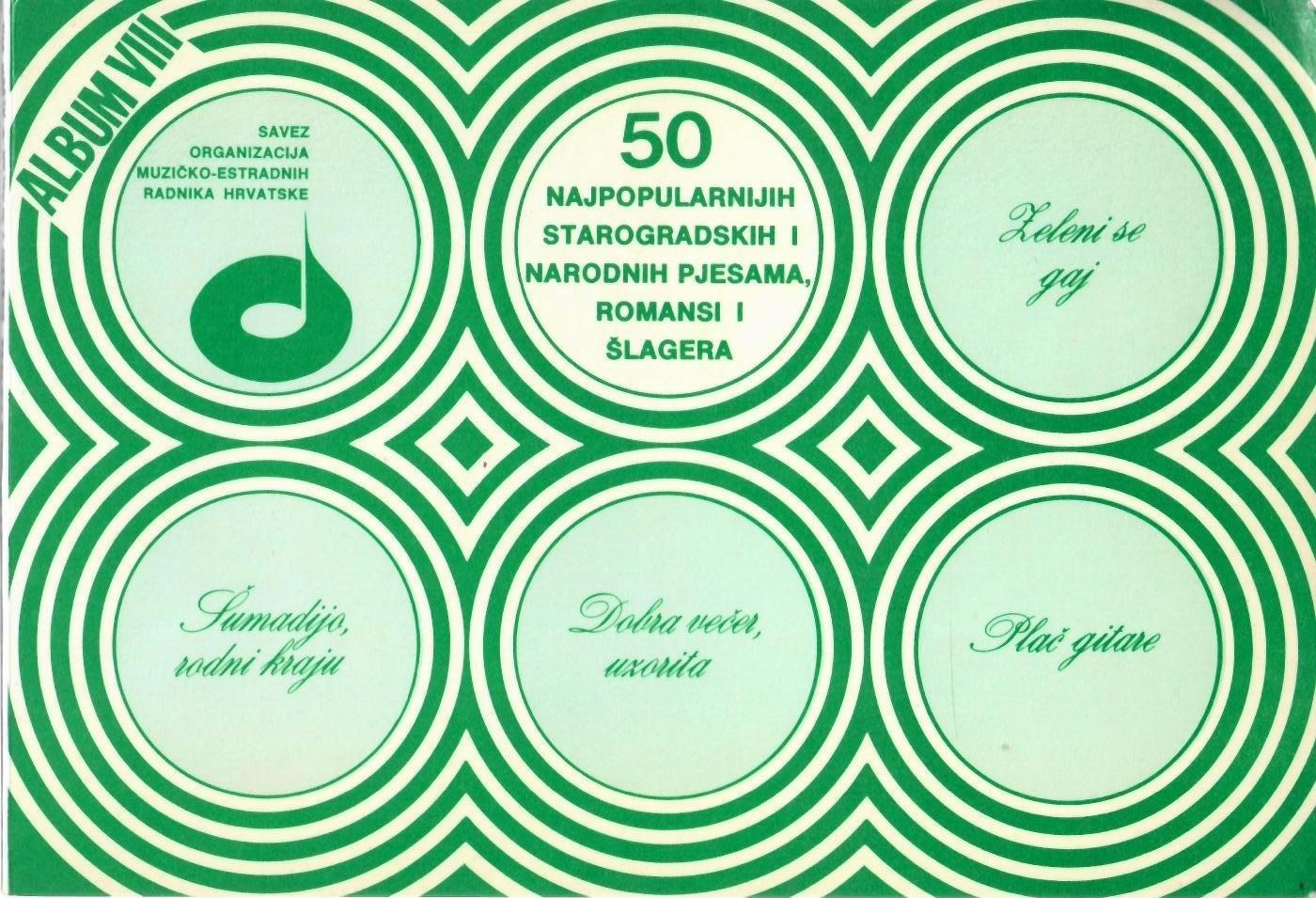50 najpopularnijih starogradskih i narodnih pjesama, romansi i šlagera (album VIII) Krešimir Filipčić