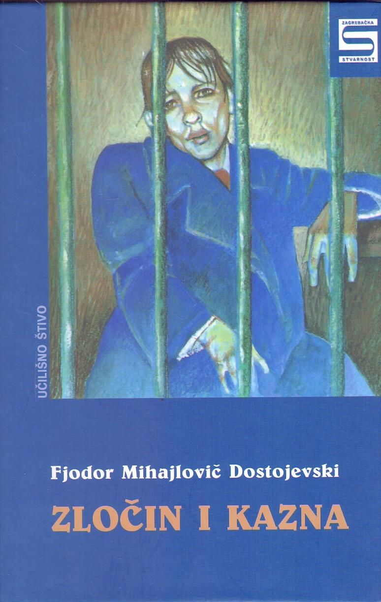 Zločin i kazna Dostojevski Mihajlovič Fjodor