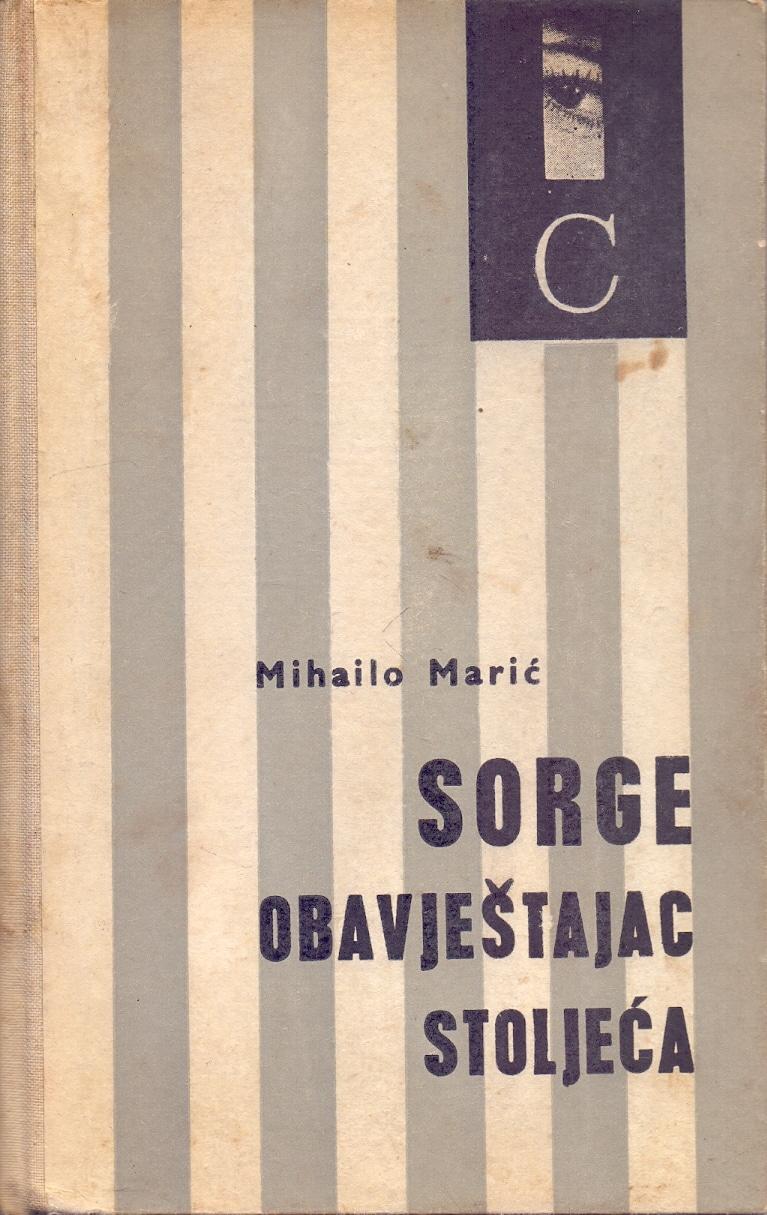 Sorge, obavještajac stoljeća Mihailo Marić