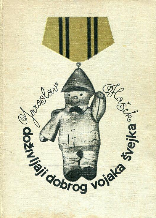 Hašek Jaroslav - Doživljaji dobrog vojaka Švejka