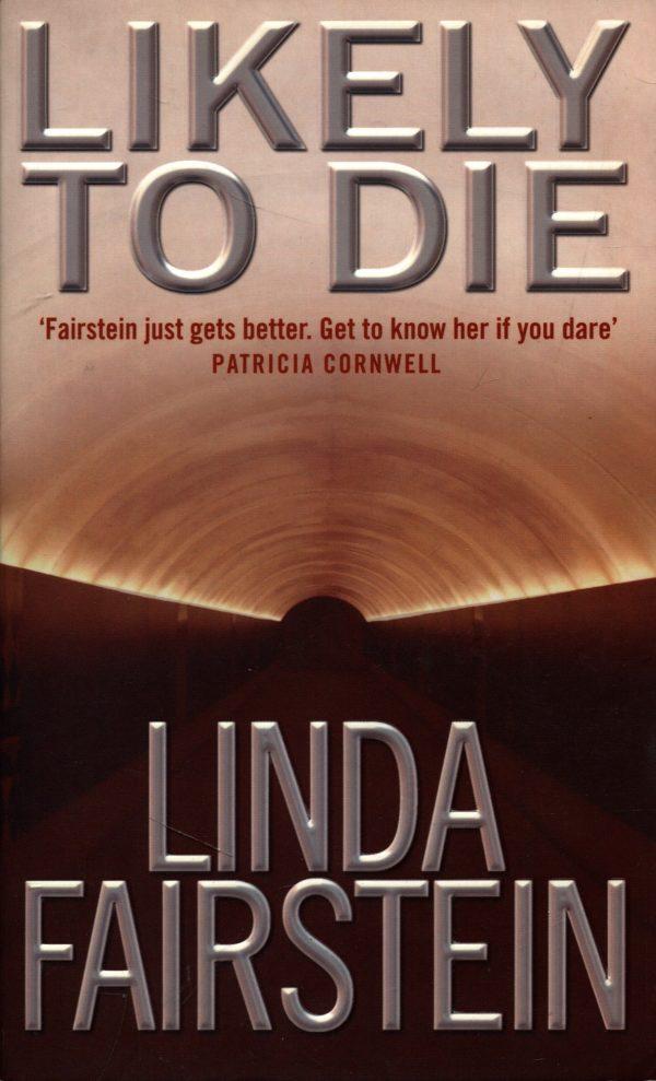 Linda Fairstein - Likely to die