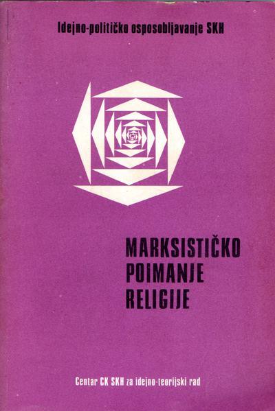 Centar CK SKH za idejno-teorijski rad  - Marksističko poimanje religije