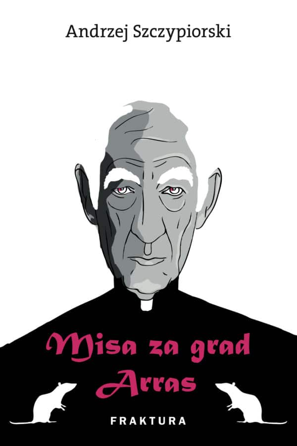 Szczypiorski Andrzej - Misa za grad Arras