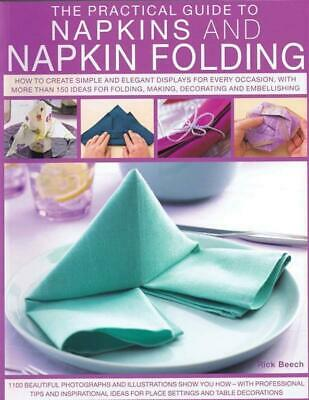 Rick Beech - The Practical Guide to Napkins and Napkin Folding