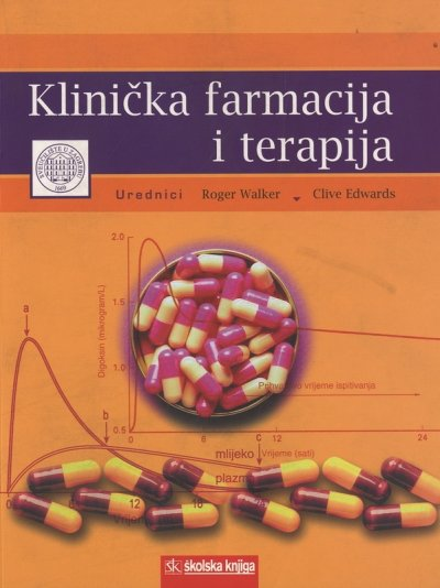 Roger Walker, Clive Edwards - Klinička farmacija i terapija