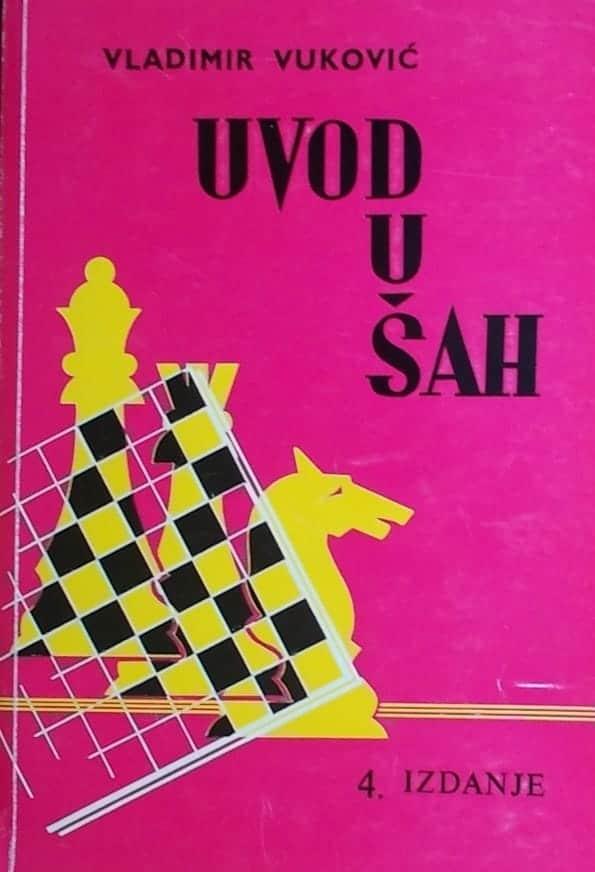 Uvod u šah Vladimir Vuković