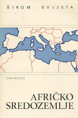 Afričko Sredozemlje Ivan Crkvenčić
