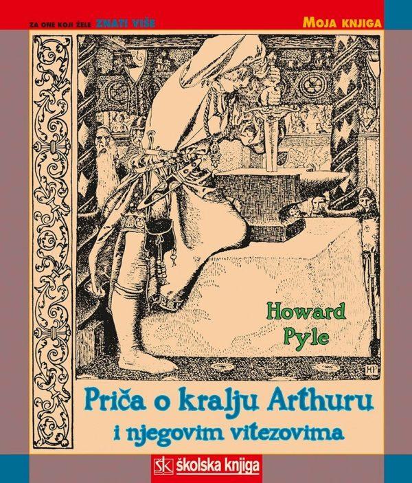 Pyle Howard - Priča o kralju Arthuru i njegovim vitezovima