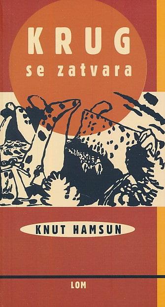 Krug se zatvara Knut Hamsun