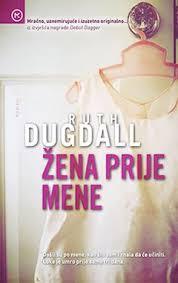 Dugdall Ruth - Žena prije mene