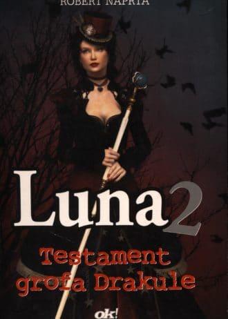 Luna 2 - Testament grofa Drakule Naprta, Robert