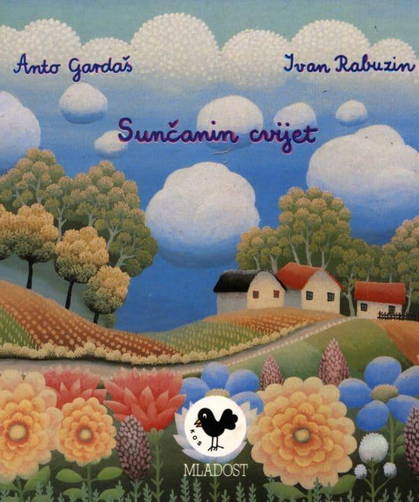 Anto Gardaš, Ivan Rabuzin - Sunčanin cvijet