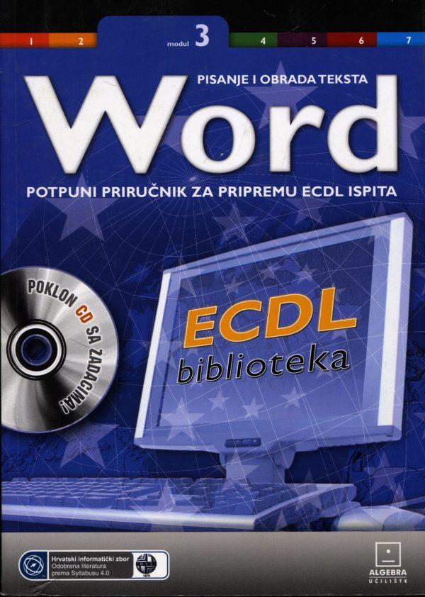 Milan Korać - Word - potpuni priručnik za pripremu ECDL ispita
