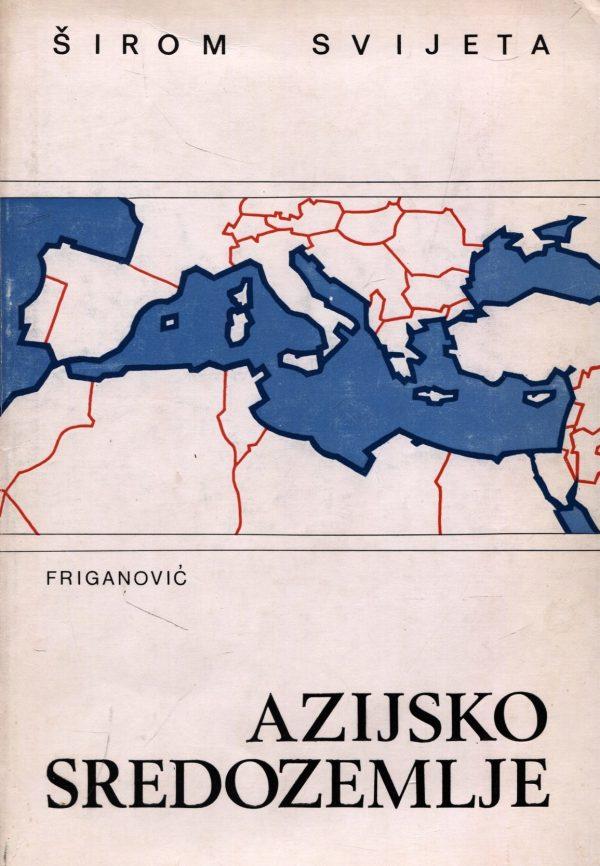 Azijsko sredozemlje Mladen Friganović dr