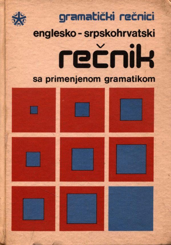 Englesko - srpskohrvatski rečnik sa primenjenom gramatikom Živan M. Miloradović
