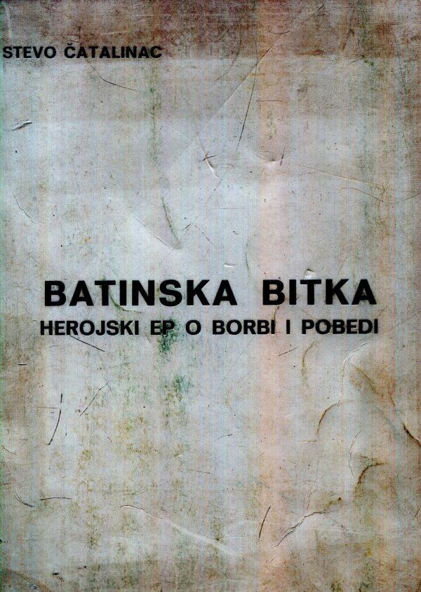 Stevo Čatalinac - Batinska bitka
