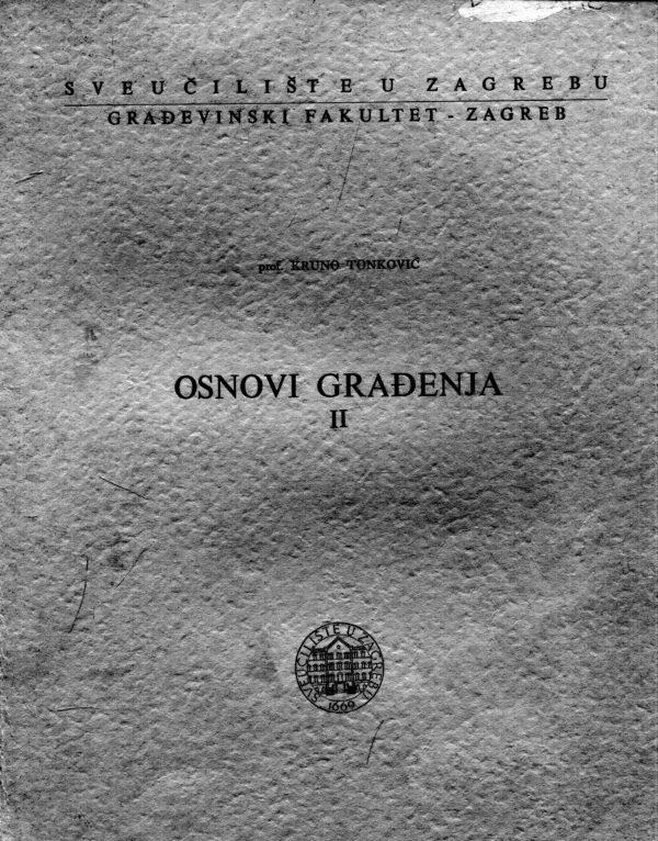 Kruno Tonković - Osnovi građenja II dio