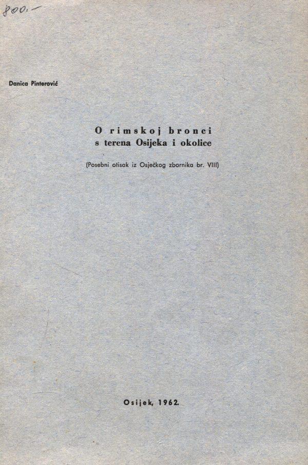 Danica Pinterović - O rimskoj bronci s terena Osijeka i okolice