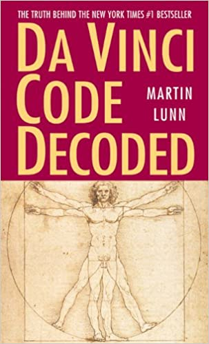Martin Lunn - Da Vinci Code Decoded