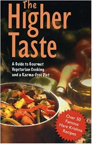 The Higher Taste A. C. Bhaktivedanta Swami Prabhupada, based on