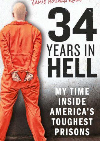34 years in hell Kane Morgan Jamie